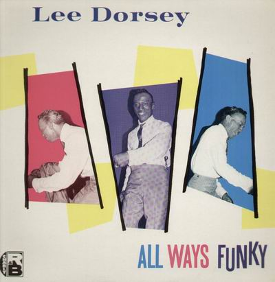 Lee_dorsey-all_ways_funky